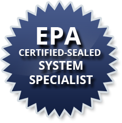 EPA Certified-Sealed System Specialist